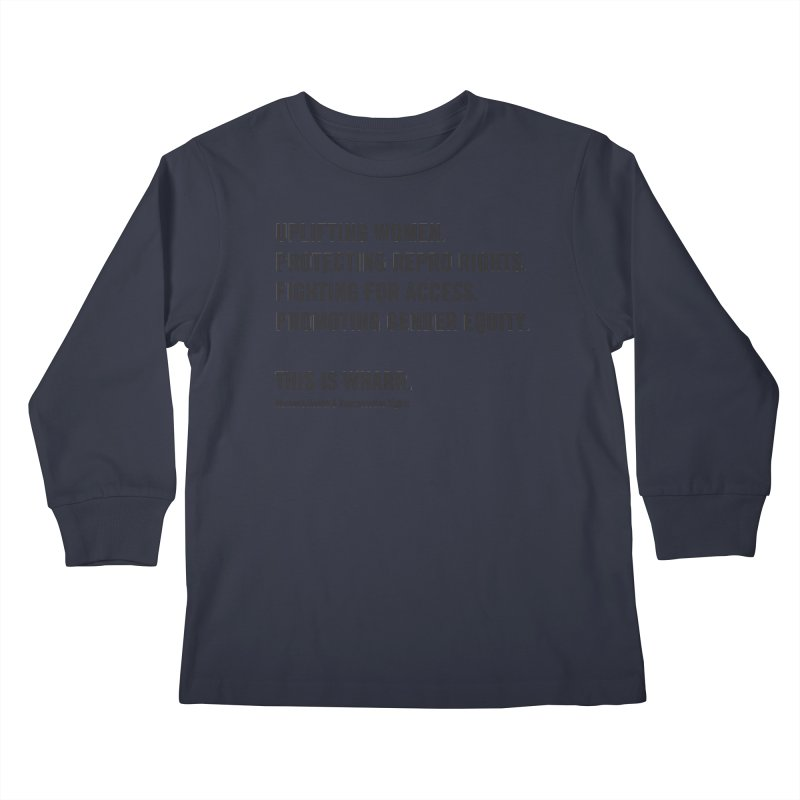 WHARR Mission Kids Longsleeve T-Shirt by Get Organized BK's Artist Shop