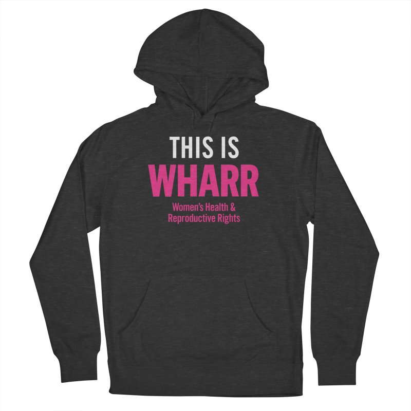This is WHARR Declaration Women's French Terry Pullover Hoody by Get Organized BK's Artist Shop