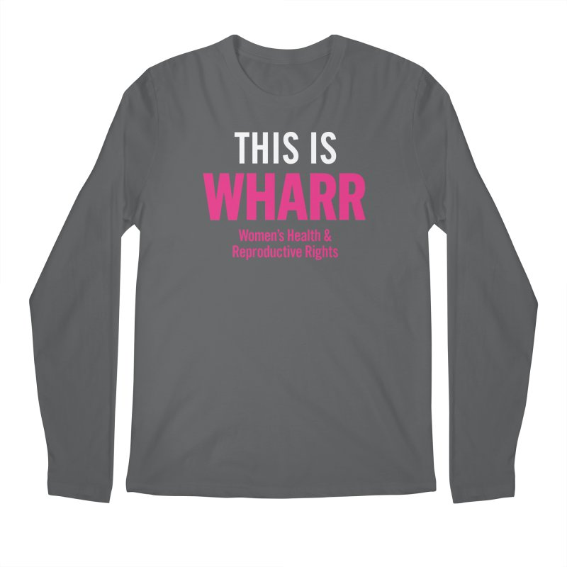 This is WHARR Declaration Men's Regular Longsleeve T-Shirt by Get Organized BK's Artist Shop