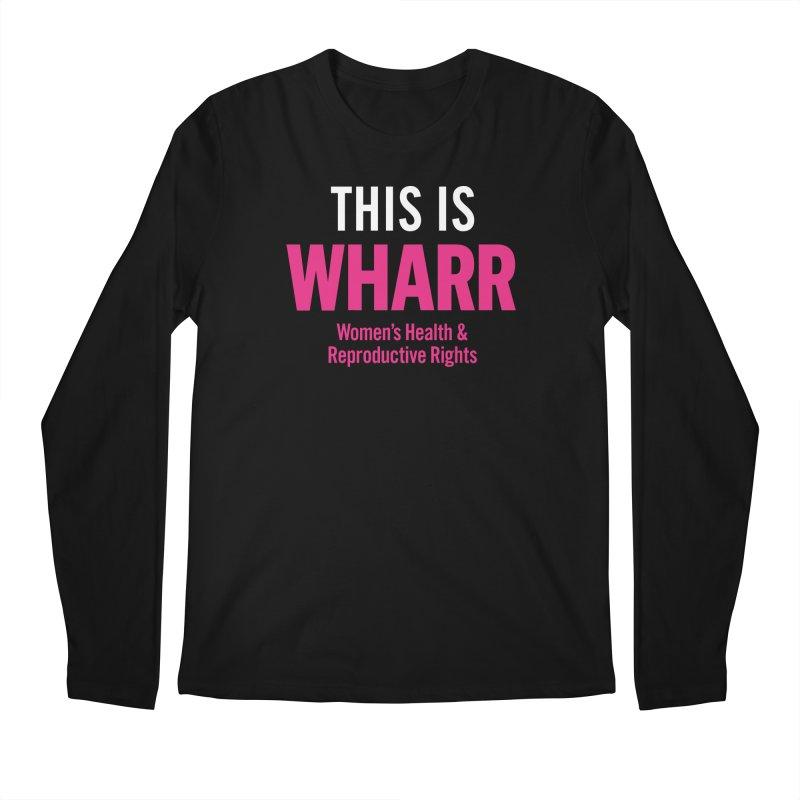 This is WHARR Declaration Men's Regular Longsleeve T-Shirt by Get Organized BK's Artist Shop