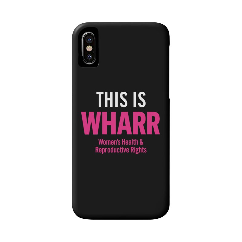 This is WHARR Declaration Accessories Phone Case by Get Organized BK's Artist Shop