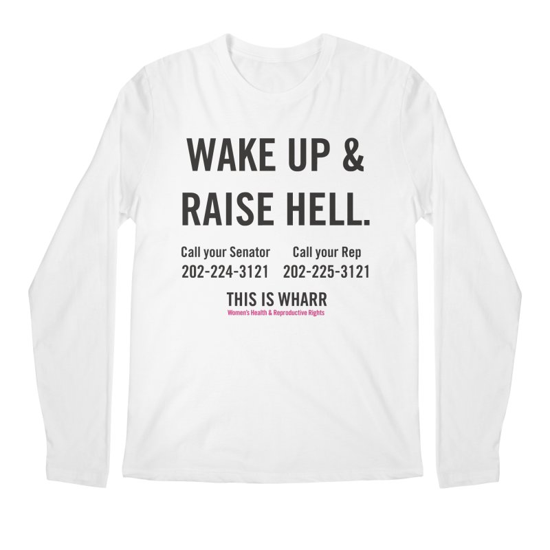 Raise Hell Men's Regular Longsleeve T-Shirt by Get Organized BK's Artist Shop