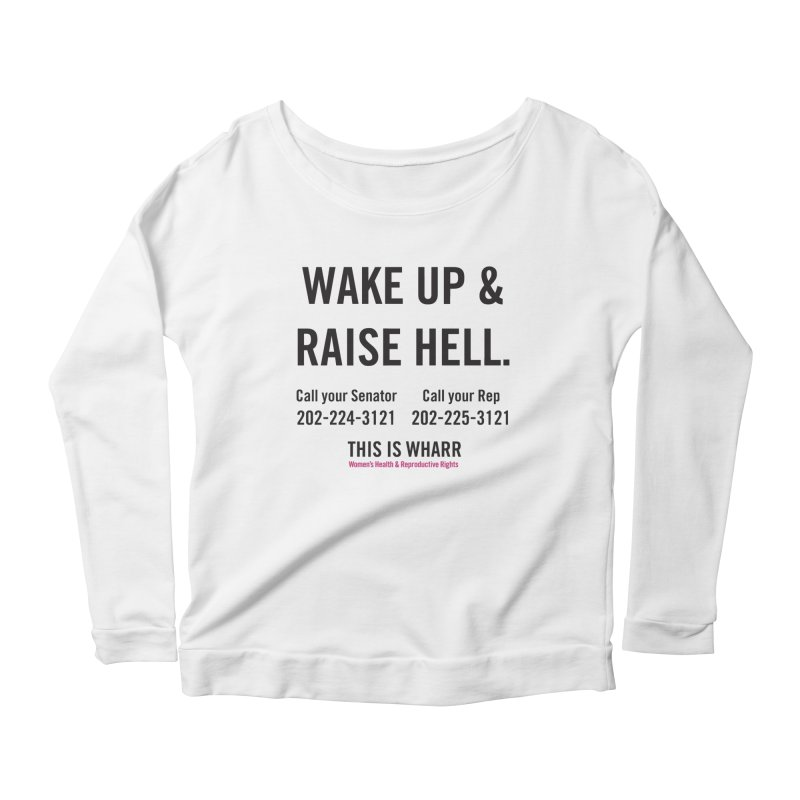 Raise Hell Women's Scoop Neck Longsleeve T-Shirt by Get Organized BK's Artist Shop