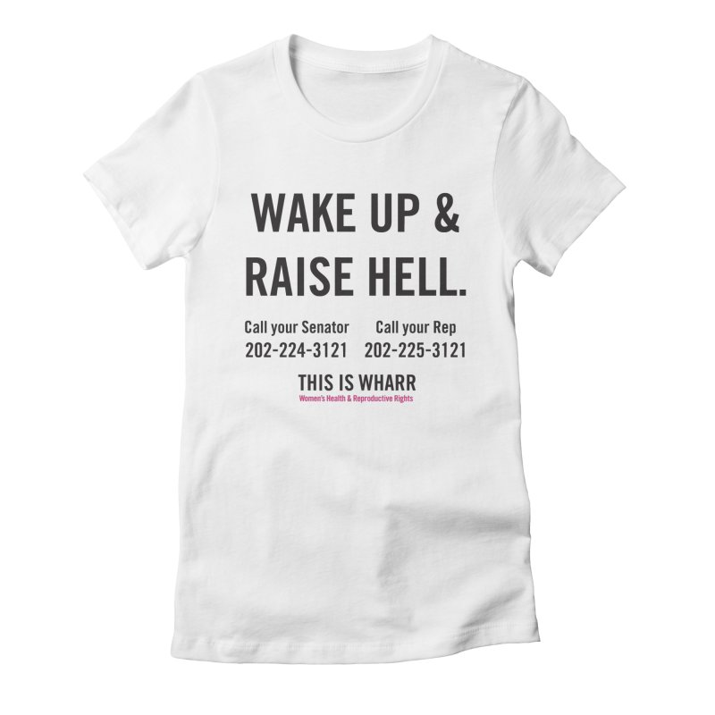Raise Hell Women's Fitted T-Shirt by Get Organized BK's Artist Shop