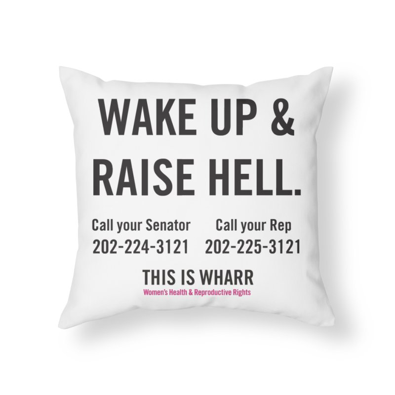 Raise Hell Home Throw Pillow by Get Organized BK's Artist Shop