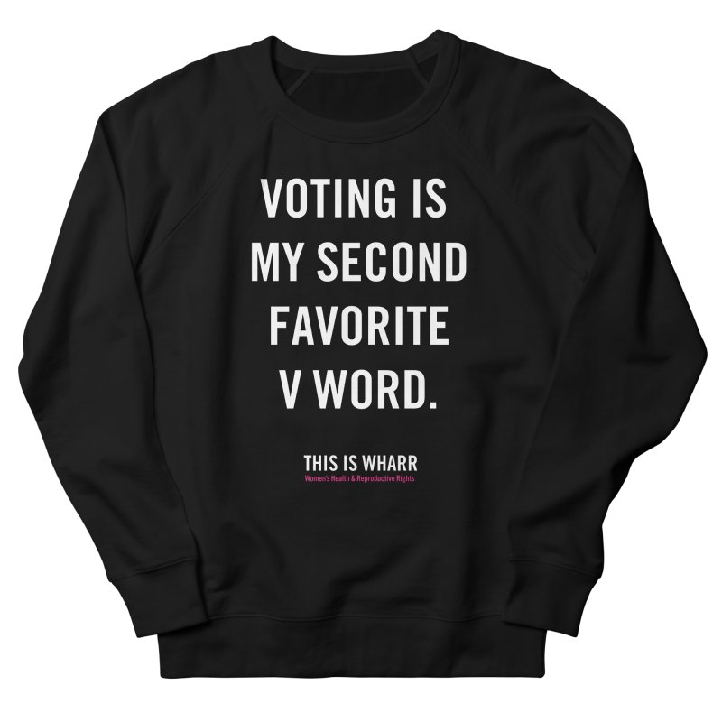 V WORD Men's French Terry Sweatshirt by Get Organized BK's Artist Shop