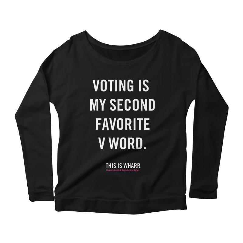 V WORD Women's Scoop Neck Longsleeve T-Shirt by Get Organized BK's Artist Shop