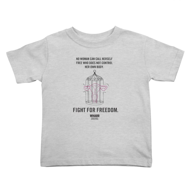 FREEDOM Kids Toddler T-Shirt by Get Organized BK's Artist Shop