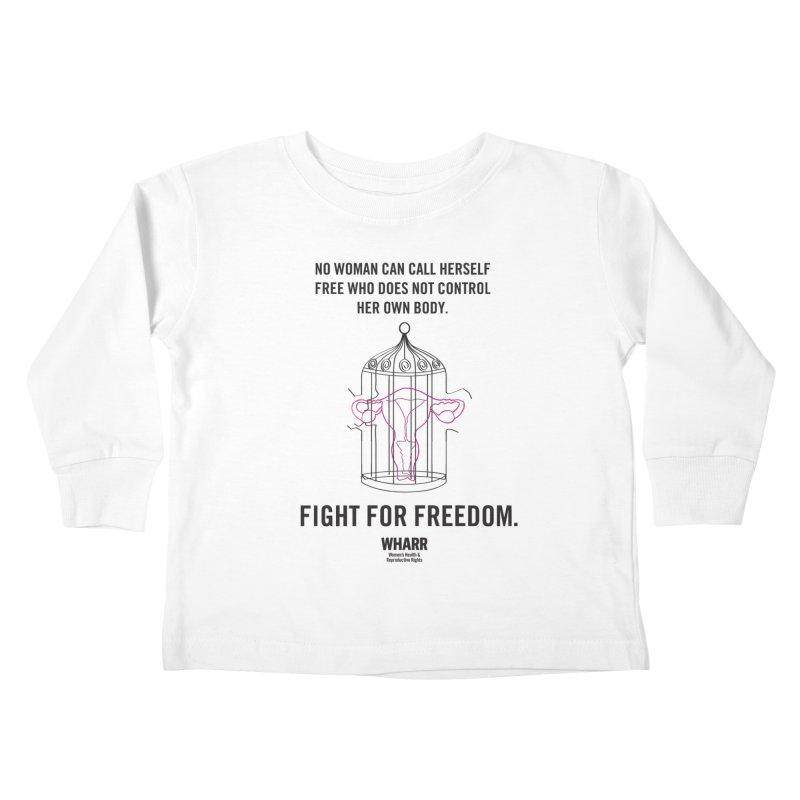 FREEDOM Kids Toddler Longsleeve T-Shirt by Get Organized BK's Artist Shop