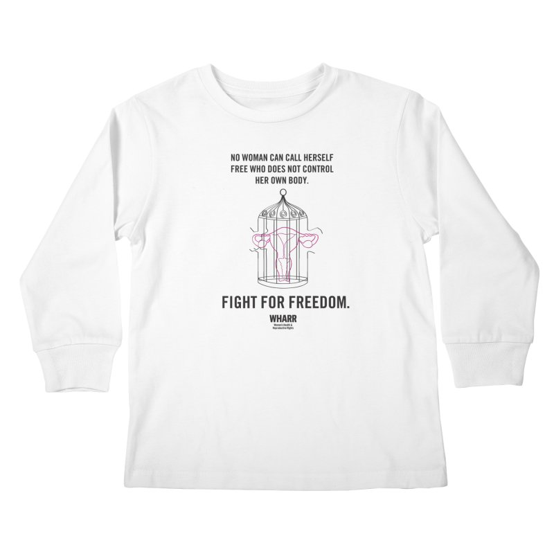FREEDOM Kids Longsleeve T-Shirt by Get Organized BK's Artist Shop