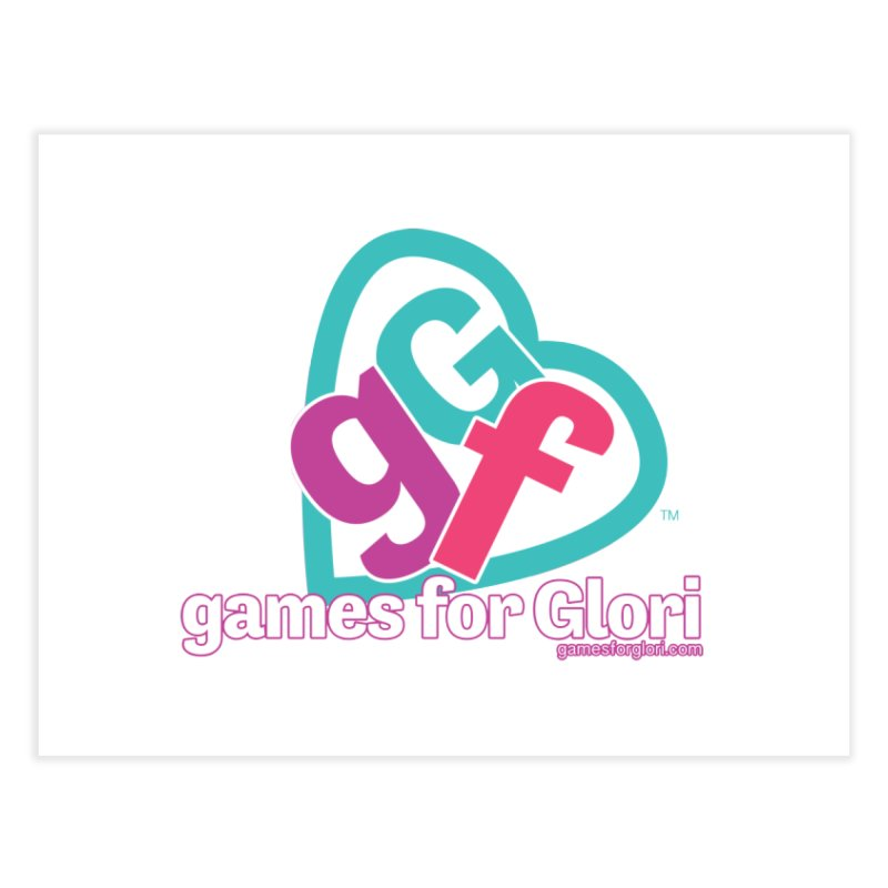 Games for Glori Home Fine Art Print by Games for Glori Shop