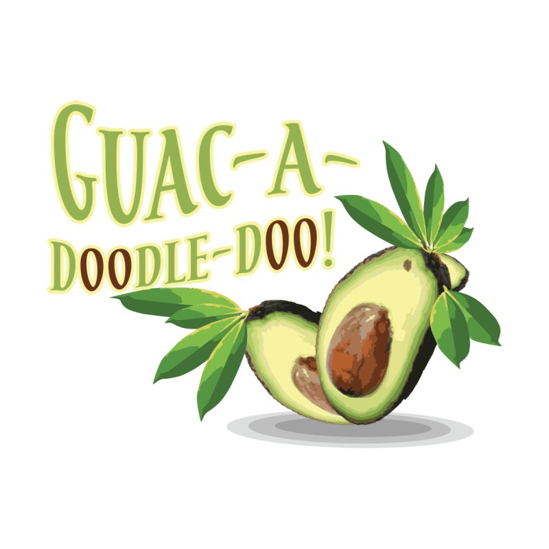 Guac-A-Doodle-Doo Men's T-Shirt by Games for Glori Shop