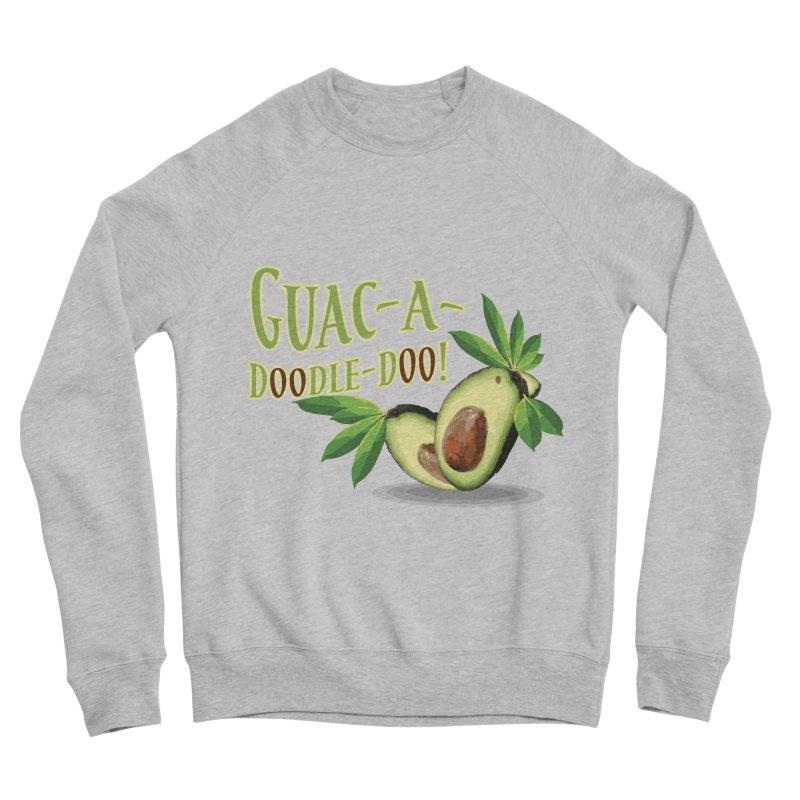 Guac-A-Doodle-Doo Women's Sponge Fleece Sweatshirt by Games for Glori Shop