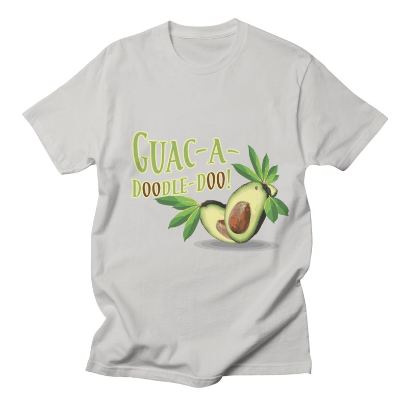 Guac-A-Doodle-Doo Women's Regular Unisex T-Shirt by Games for Glori Shop