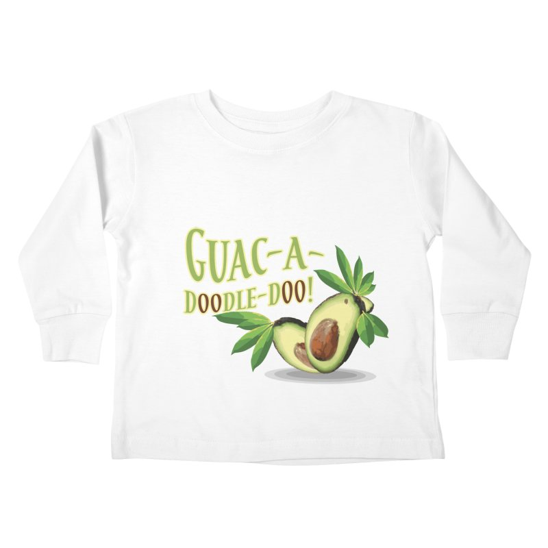 Guac-A-Doodle-Doo Kids Toddler Longsleeve T-Shirt by Games for Glori Shop