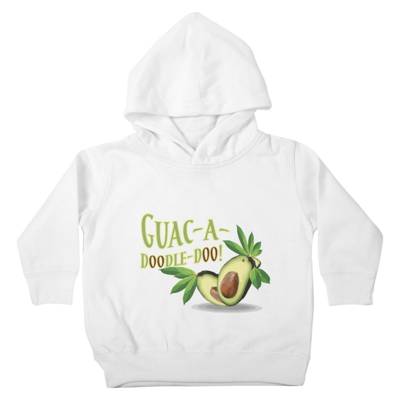 Guac-A-Doodle-Doo Kids Toddler Pullover Hoody by Games for Glori Shop