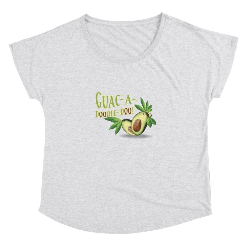 Guac-A-Doodle-Doo Women's Dolman Scoop Neck by Games for Glori Shop