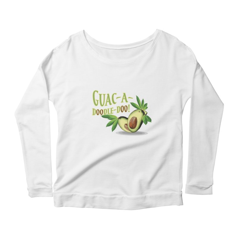 Guac-A-Doodle-Doo Women's Scoop Neck Longsleeve T-Shirt by Games for Glori Shop