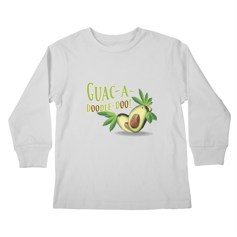 Guac-A-Doodle-Doo Kids Longsleeve T-Shirt by Games for Glori Shop
