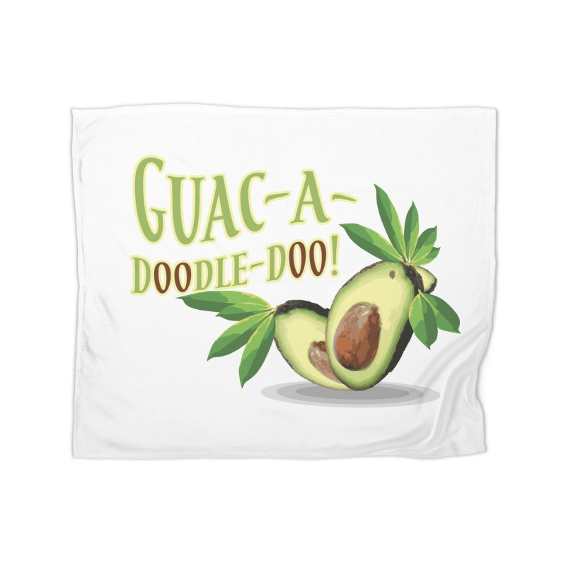 Guac-A-Doodle-Doo Home Fleece Blanket Blanket by Games for Glori Shop