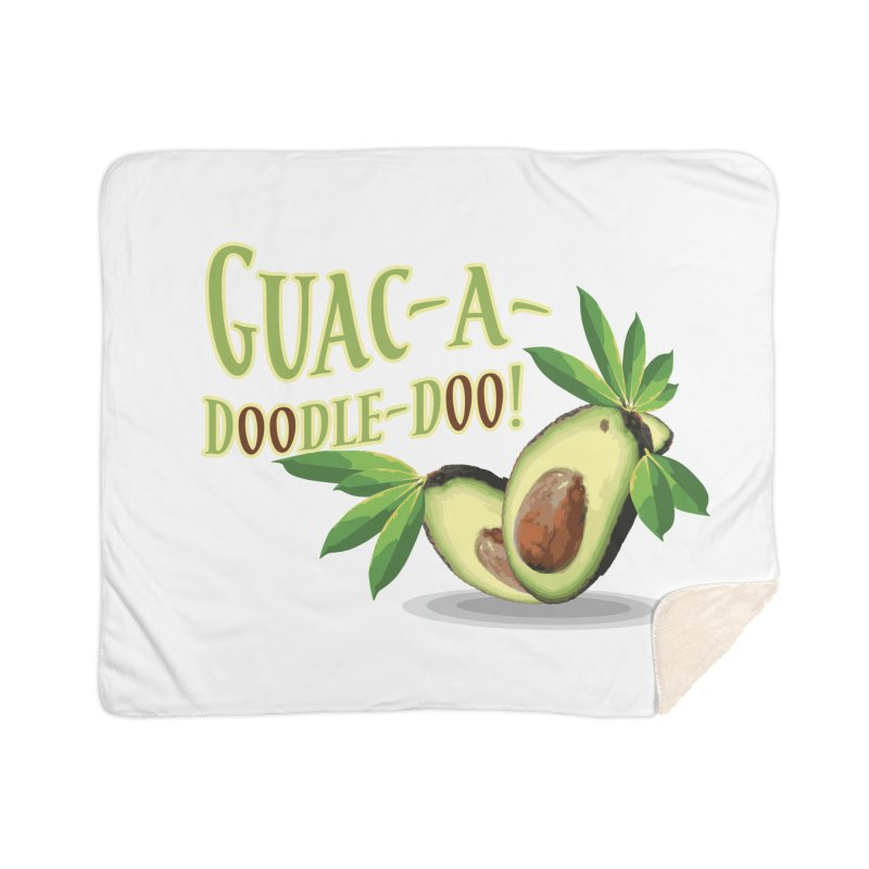 Guac-A-Doodle-Doo Home Sherpa Blanket Blanket by Games for Glori Shop