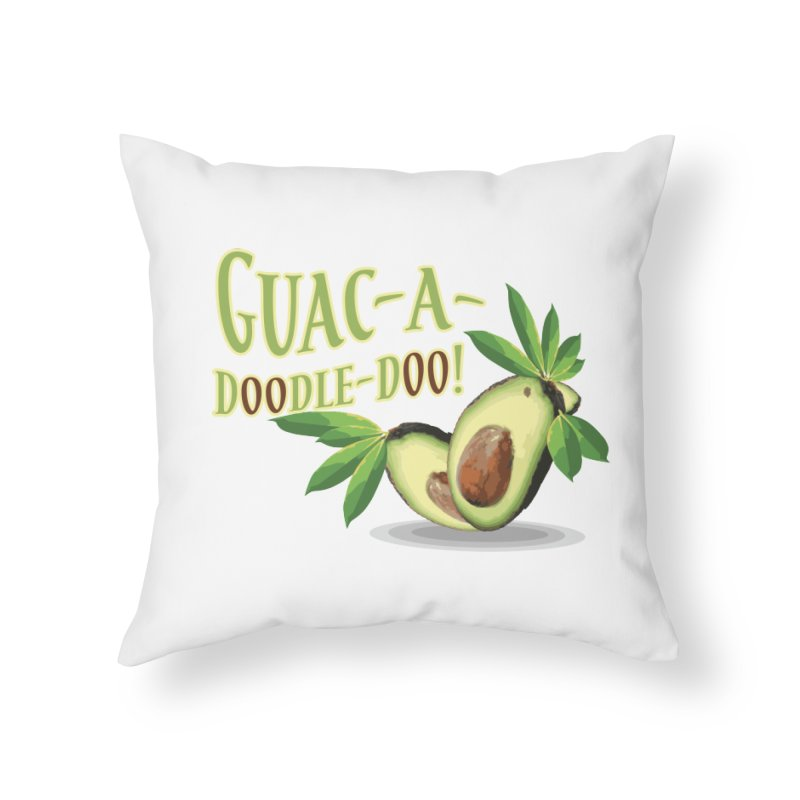Guac-A-Doodle-Doo Home Throw Pillow by Games for Glori Shop