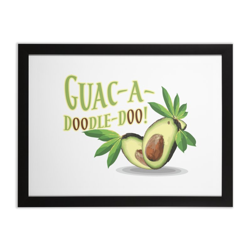 Guac-A-Doodle-Doo Home Framed Fine Art Print by Games for Glori Shop