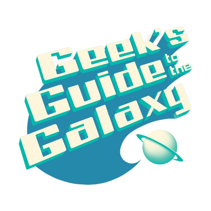 Geek's Guide (Blue Logo) by Geek's Guide to the Galaxy