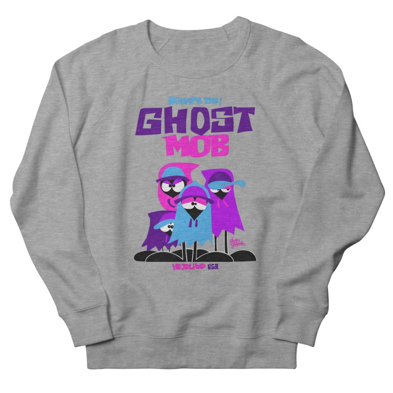 BEWARE THE GHOST MOB Men's French Terry Sweatshirt by ghettogeppetto's Artist Shop