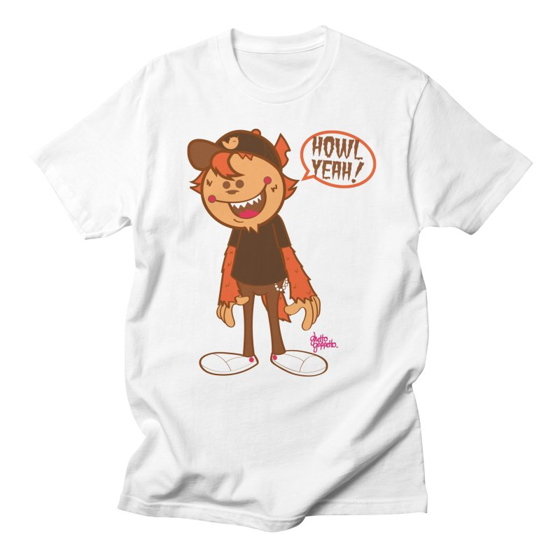 Howl Yeah Men's T-Shirt by ghettogeppetto's Artist Shop