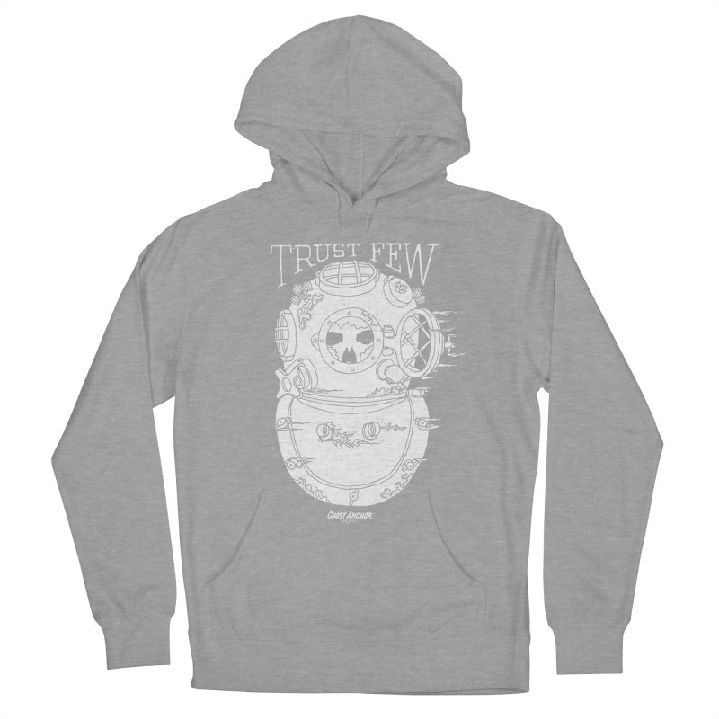 Trust Few Men's French Terry Pullover Hoody by GHOST ANCHOR BRAND
