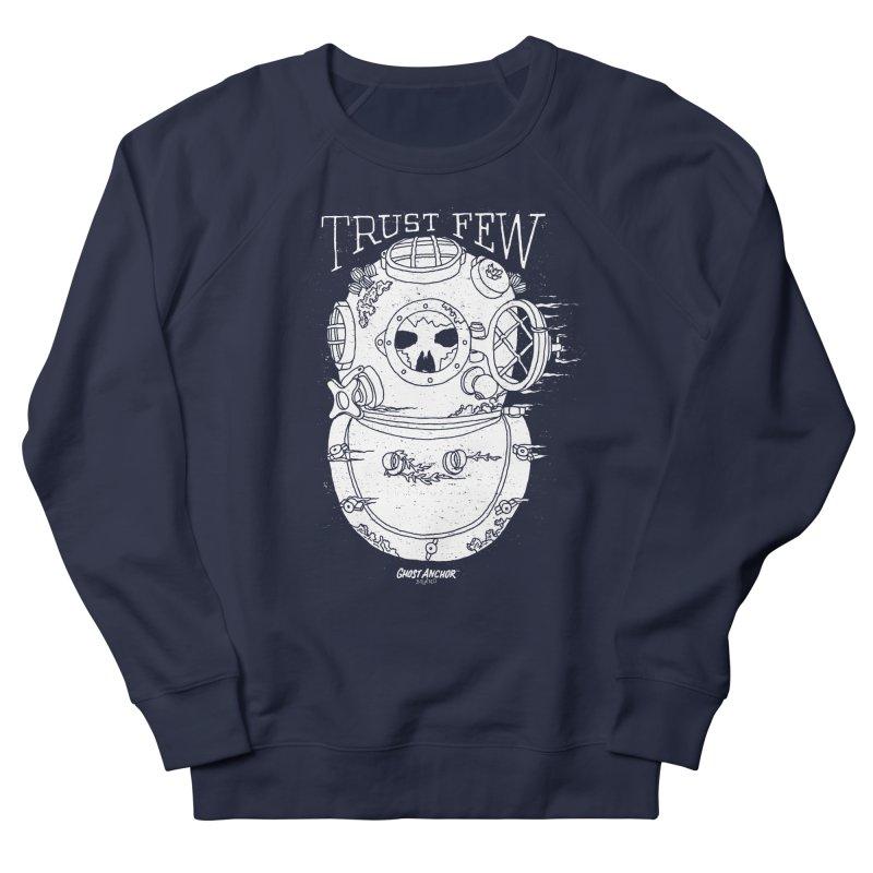 Trust Few Women's French Terry Sweatshirt by GHOST ANCHOR BRAND