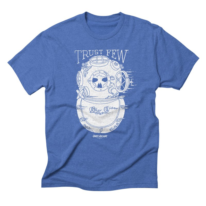 Trust Few Men's Triblend T-Shirt by GHOST ANCHOR BRAND