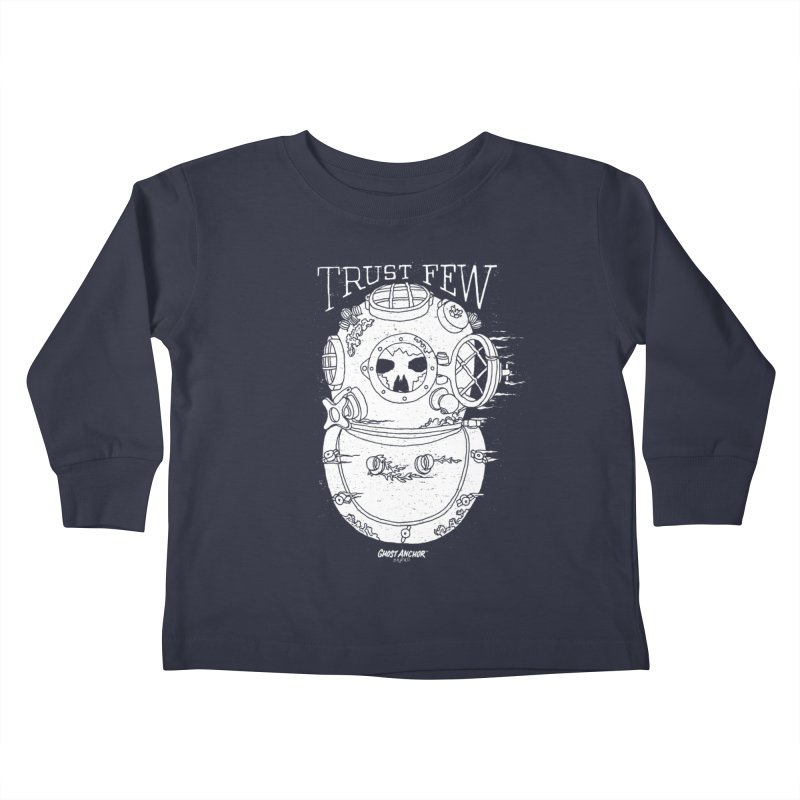 Trust Few Kids Toddler Longsleeve T-Shirt by GHOST ANCHOR BRAND