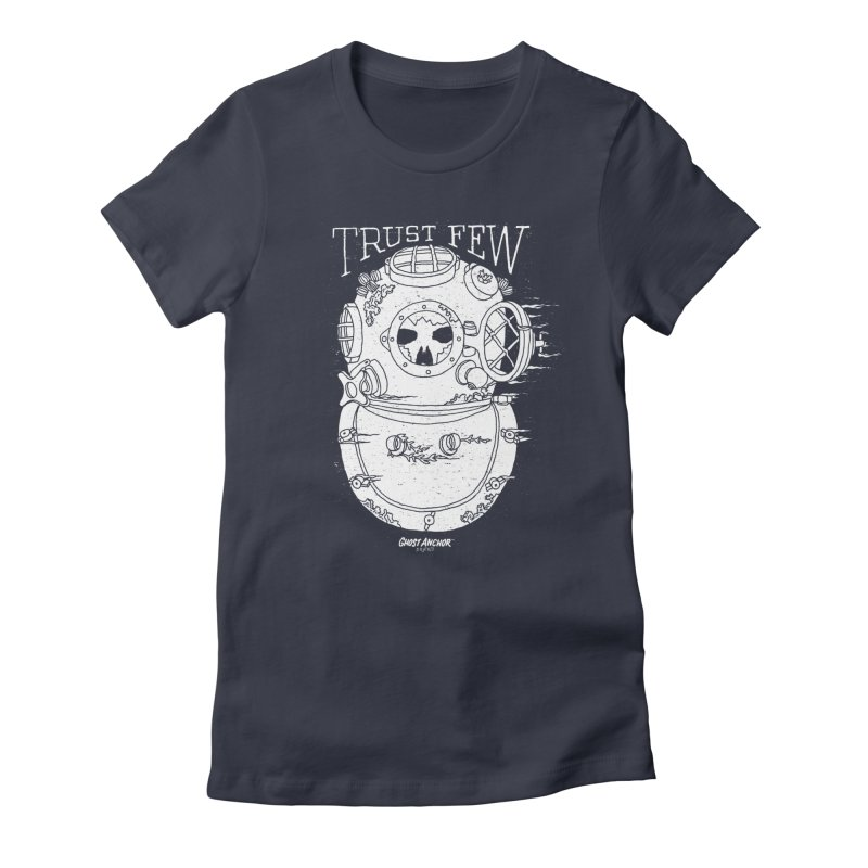 Trust Few Women's Fitted T-Shirt by GHOST ANCHOR BRAND