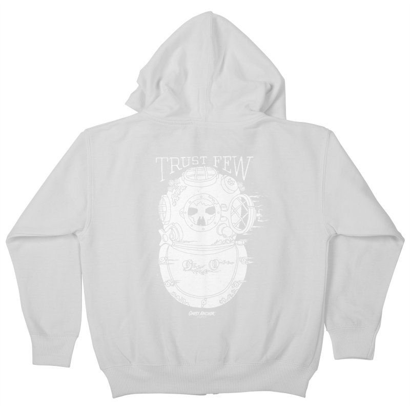 Trust Few Kids Zip-Up Hoody by GHOST ANCHOR BRAND