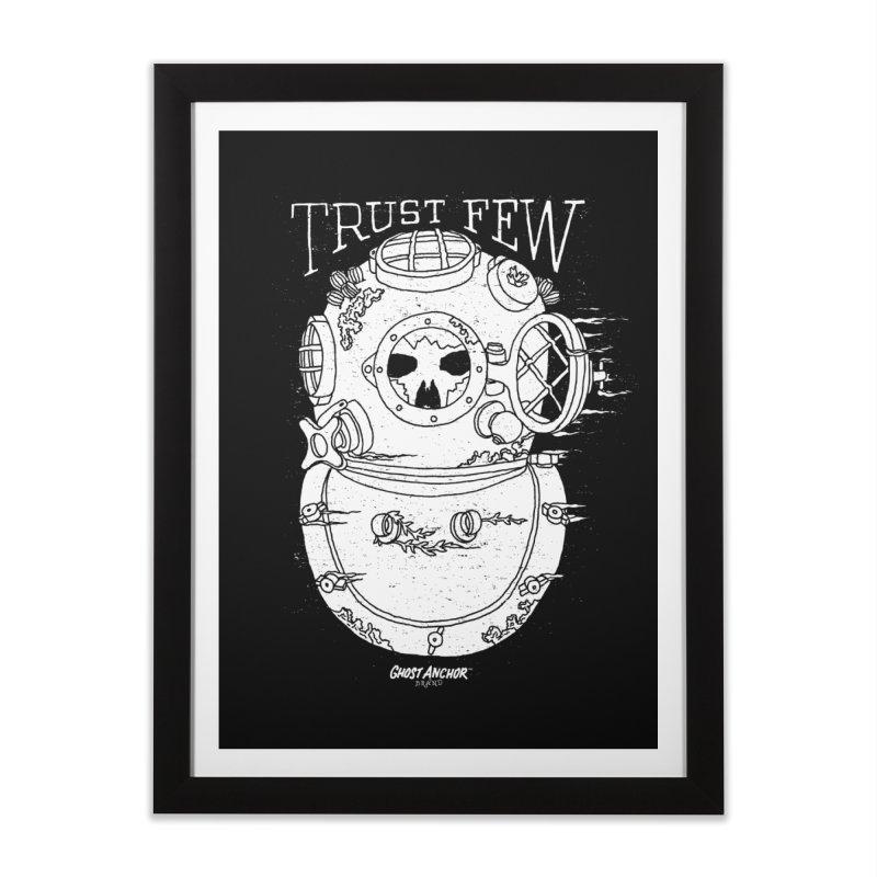 Trust Few Home Framed Fine Art Print by GHOST ANCHOR BRAND