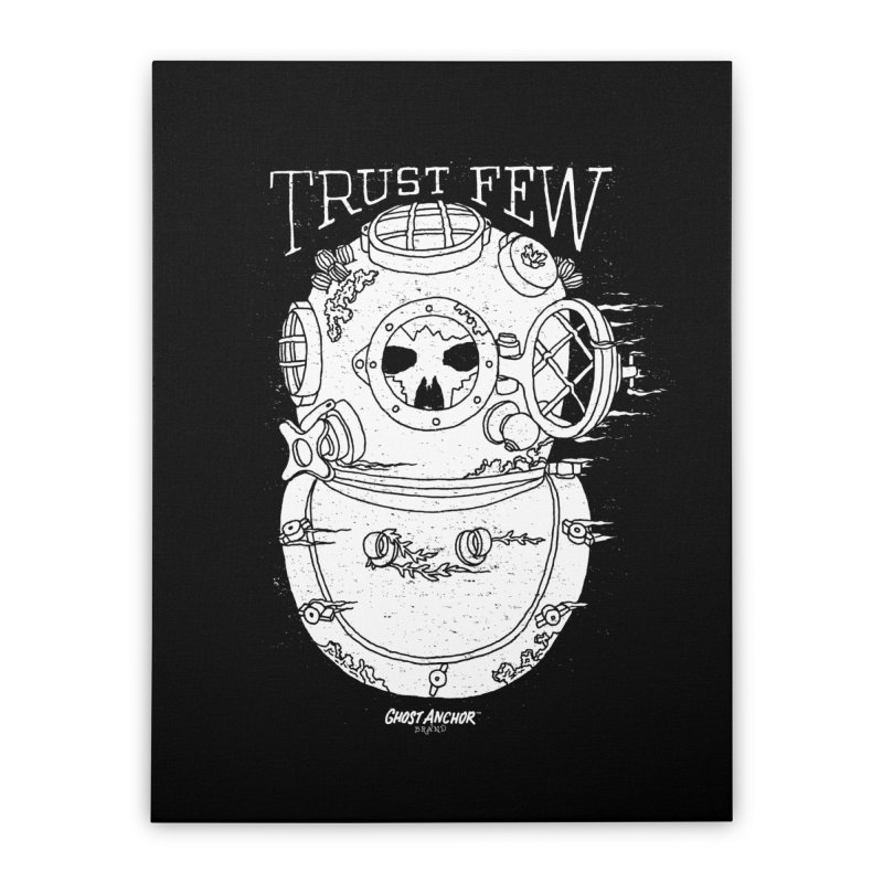 Trust Few Home Stretched Canvas by GHOST ANCHOR BRAND