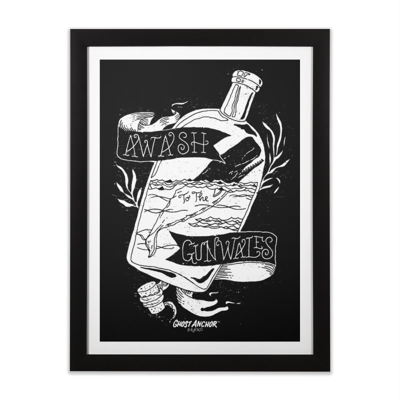 Awash to the Gunwales Home Framed Fine Art Print by GHOST ANCHOR BRAND