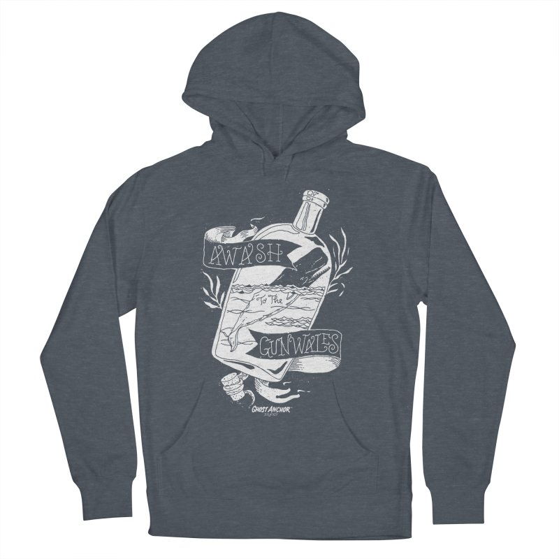 Awash to the Gunwales Men's Pullover Hoody by GHOST ANCHOR BRAND