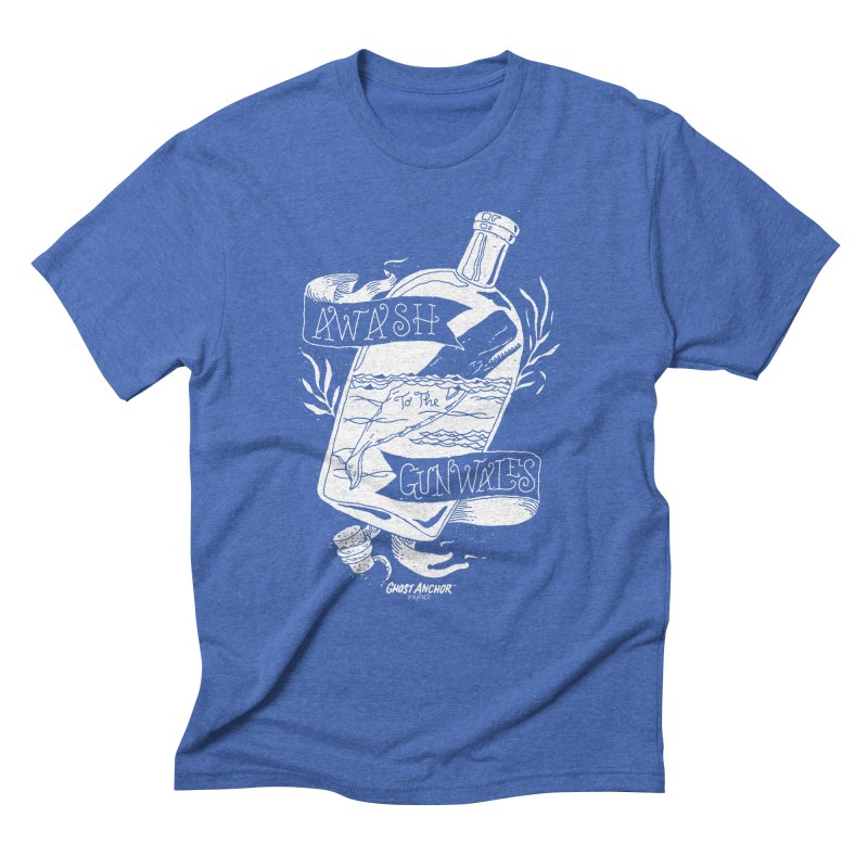 Awash to the Gunwales Men's Triblend T-Shirt by GHOST ANCHOR BRAND