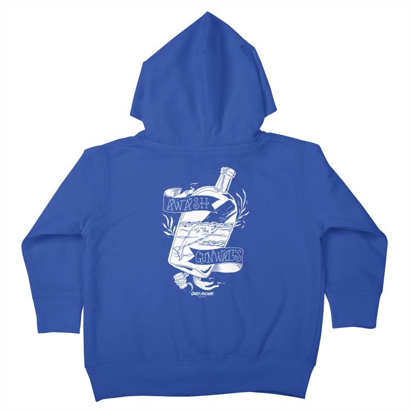 Awash to the Gunwales Kids Toddler Zip-Up Hoody by GHOST ANCHOR BRAND