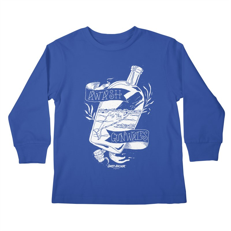 Awash to the Gunwales Kids Longsleeve T-Shirt by GHOST ANCHOR BRAND