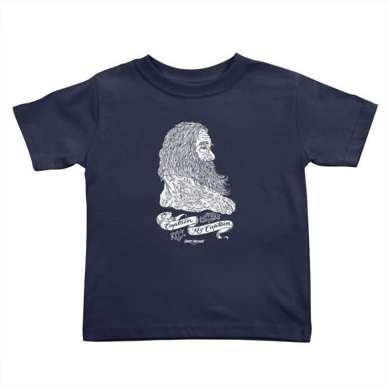 O Captain, my Captain! Kids Toddler T-Shirt by GHOST ANCHOR BRAND