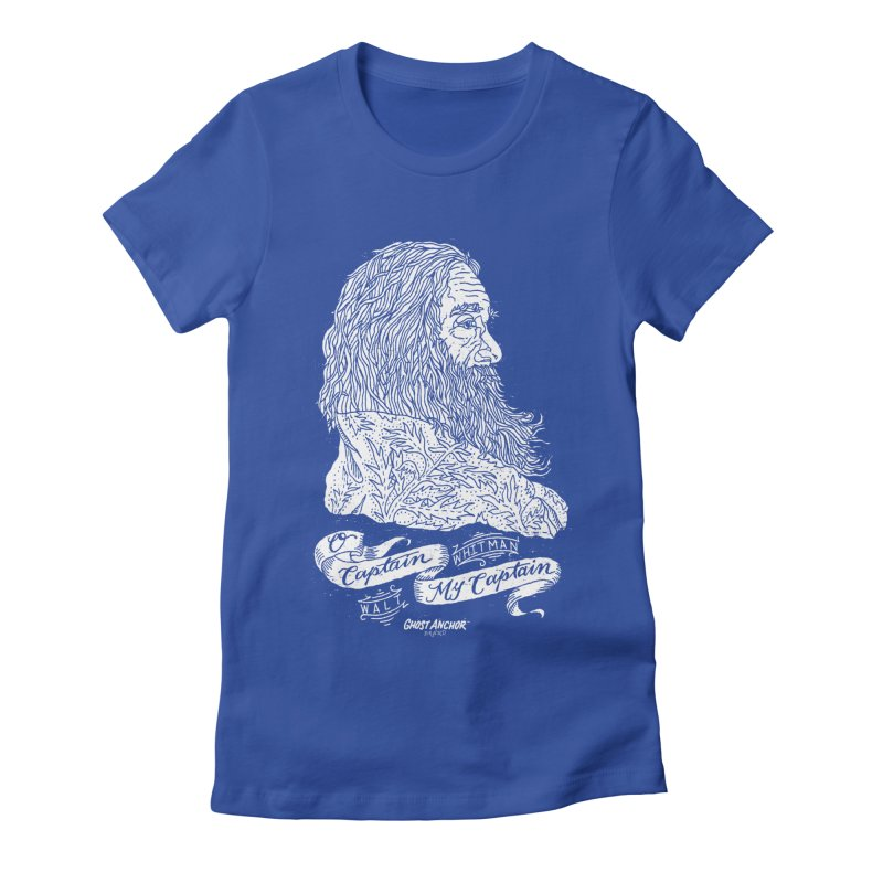O Captain, my Captain! Women's Fitted T-Shirt by GHOST ANCHOR BRAND