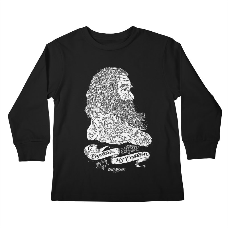 O Captain, my Captain! Kids Longsleeve T-Shirt by GHOST ANCHOR BRAND
