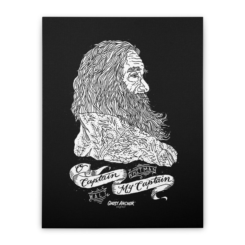 O Captain, my Captain! Home Stretched Canvas by GHOST ANCHOR BRAND