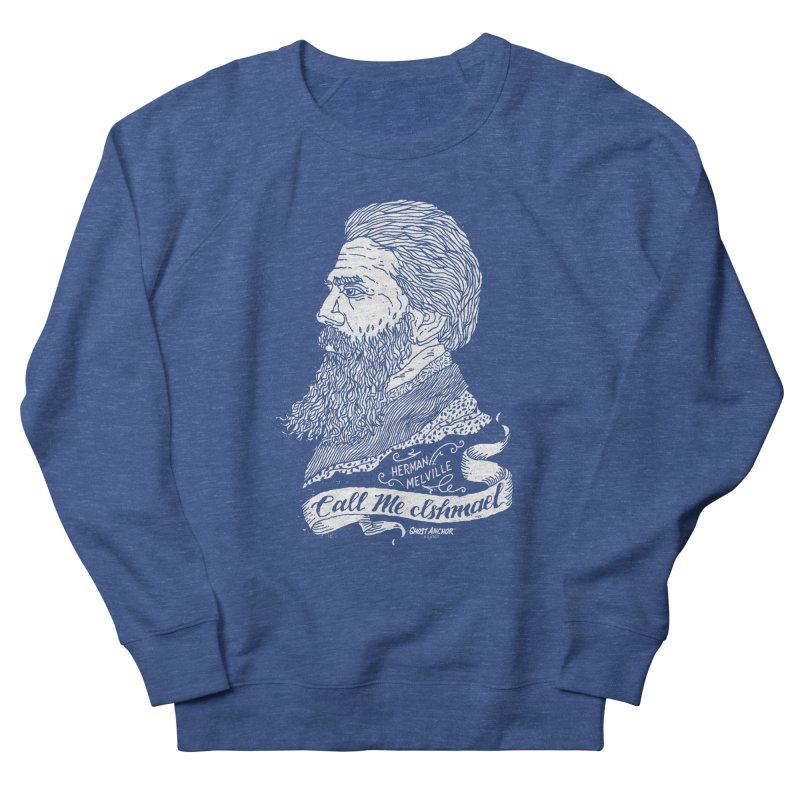 Call Me Ishmael Men's Sweatshirt by GHOST ANCHOR BRAND