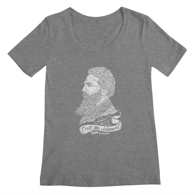 Call Me Ishmael Women's Scoopneck by GHOST ANCHOR BRAND