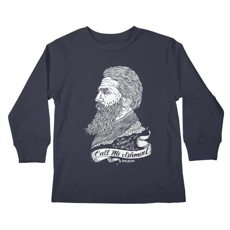 Call Me Ishmael Kids Longsleeve T-Shirt by GHOST ANCHOR BRAND